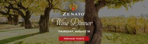 Zenato Wine Dinner Clifton Thursday August 19 Purchase Tickets